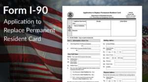 Green Card Renewal Form I-90 Filing Fee