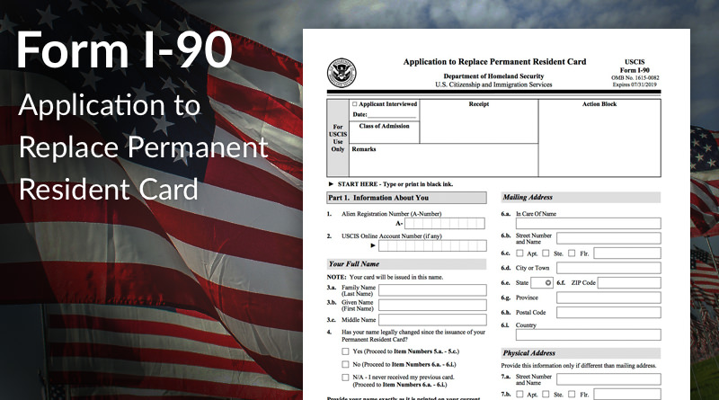 Green Card Renewal Form I-90 Filing Fee - Immigration ...