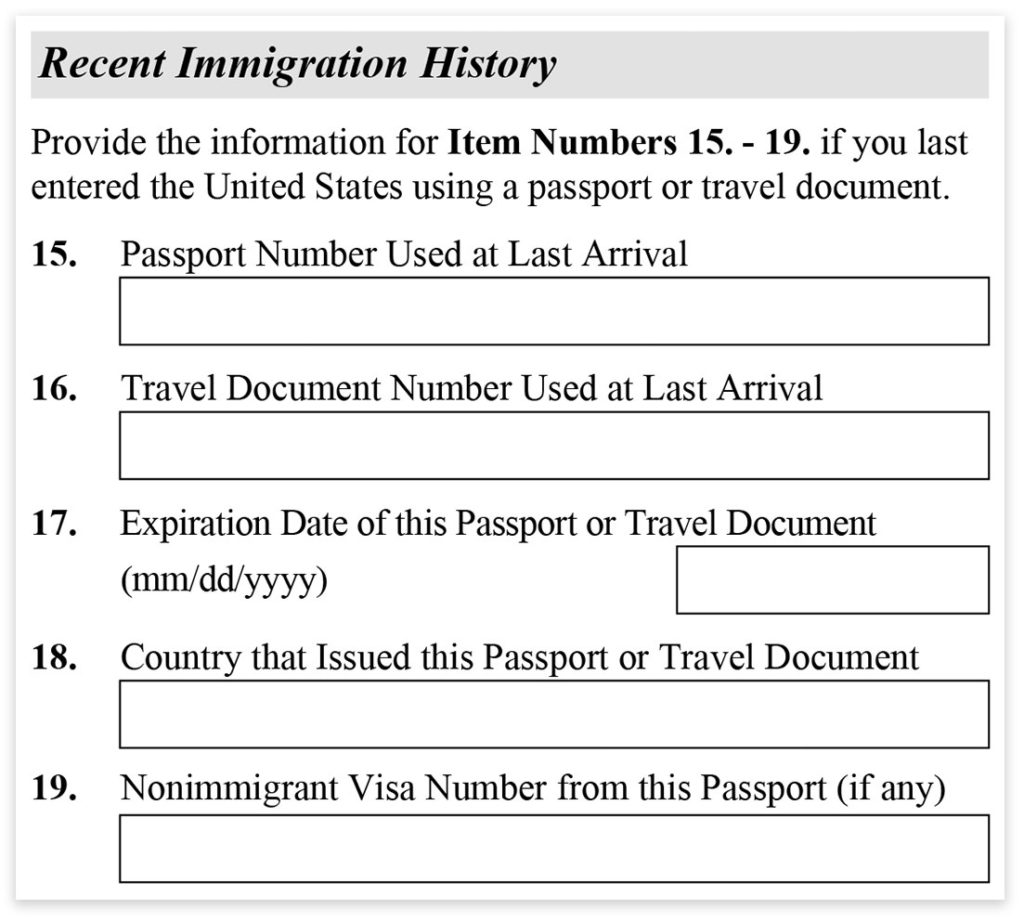 Form I-485, Part 1, Recent Immigration History