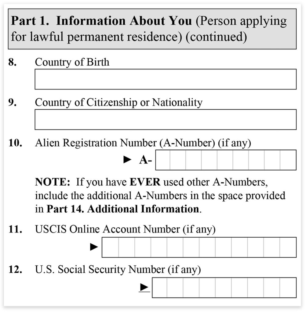 Form I-485, Part 1, Information About You