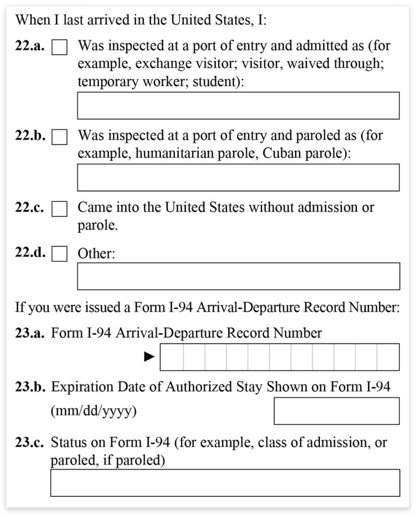 Form I-485, Part 1, Last arrival to the USA