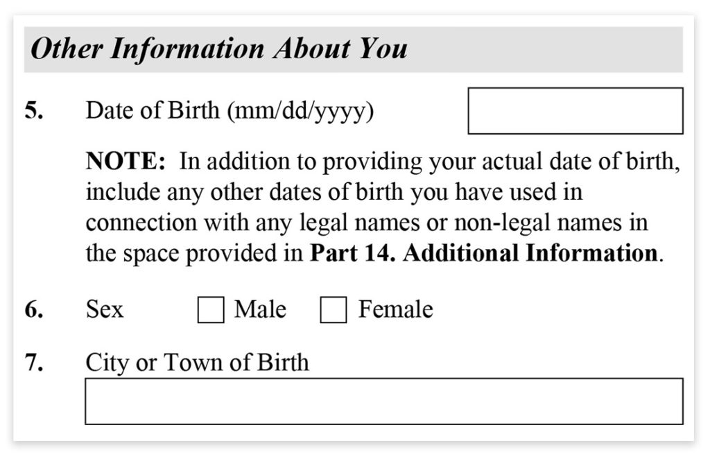 Form I-485, Part 1, Other information about you