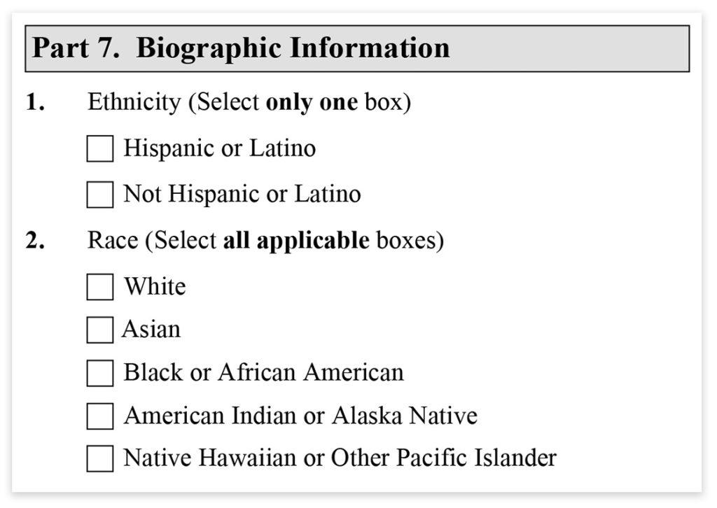 Form I-485, Part 7, Biographic Information
